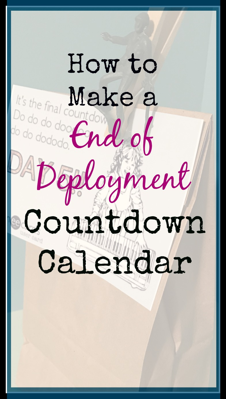 How to Make an End of Deployment Gift Countdown